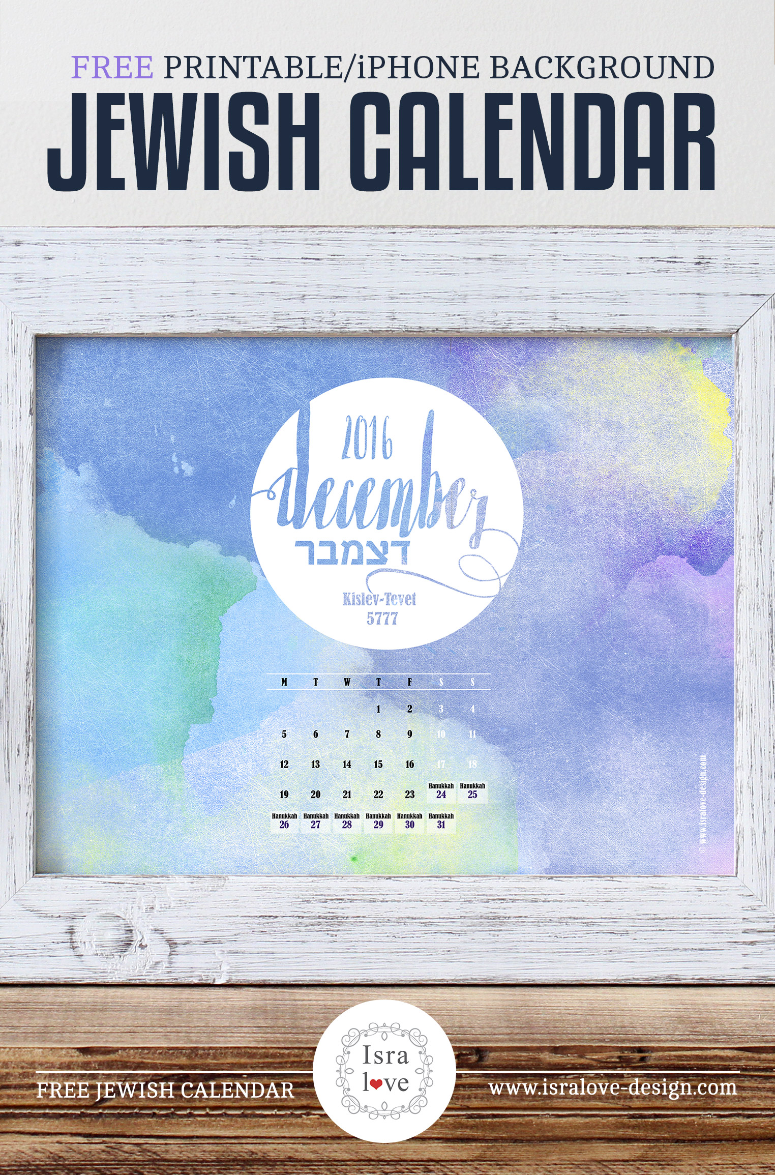 Jewish Calendar, free download, Chanukah / Kislev - Tevet 5777, including Jewish holidays. Free Download by Isralove, Fextival of lights